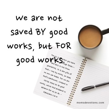 for good works