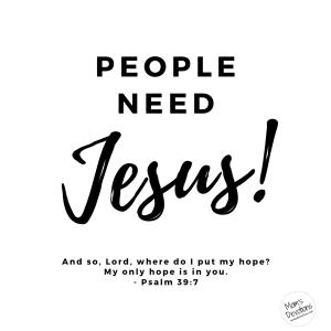 people need Jesus