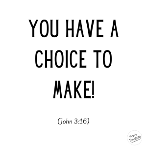 choice to make