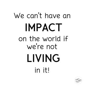 impact the world