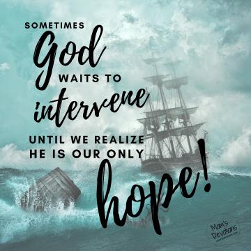 God waits to intervene