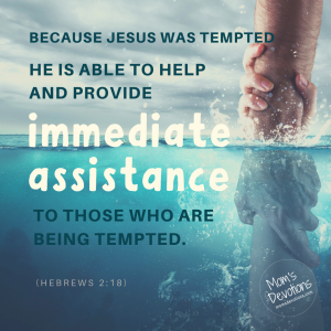 Hebrews 2:18 Jesus helps us when we are tempted