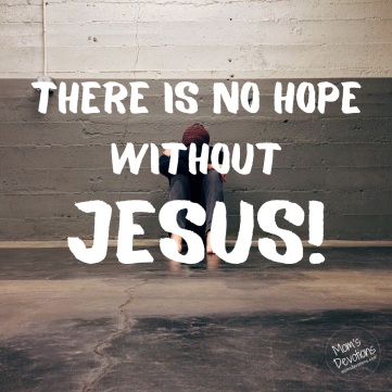 no hope without jesus